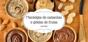9 Deliciosas Pastas e Manteigas de Castanhas que Você Pode Fazer em Casa all nuts-min