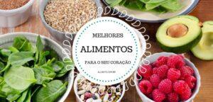 os-10-melhores-alimentos-para-o-seu-coracao-allnuts