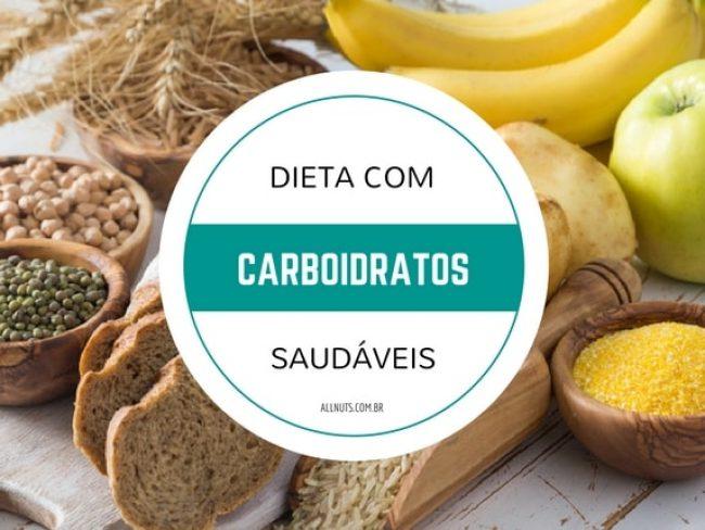 como-incluir-carboidratos-saudaveis-em-sua-dieta-allnuts